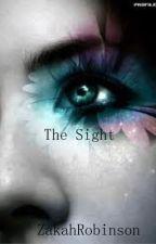 The Sight by ZakahRobinson