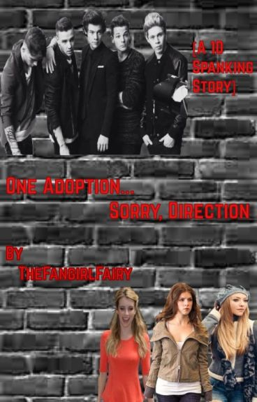 One Adoption... Sorry, Direction (1D Fanfic)