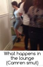 What happens in the lounge (Camren smut) by _sledgecamren_