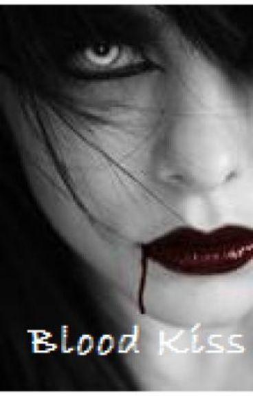 Blood Kiss by bookjunkey
