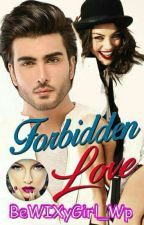 Forbidden Love (Completed) by BeWIXyGirl_Wp