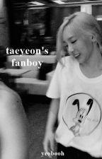 taeyeon's fanboy | one shot by yeobooh