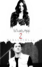 WhatsApp 2 || Niall Horan || Pausada Temporalmente. by niallgirl1499