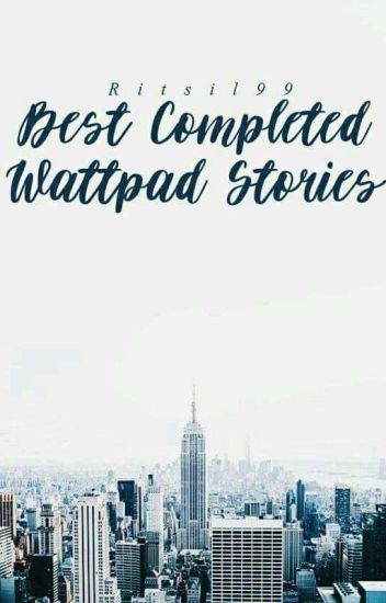 Best Completed Wattpad Stories