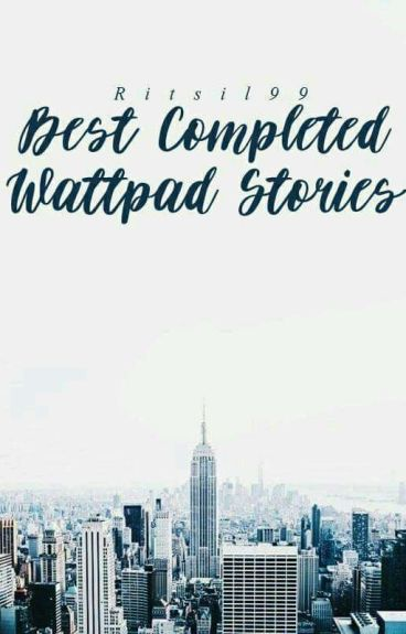 Best Completed Books on Wattpad