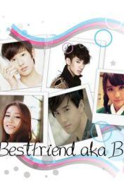 My Bestfriend-Boyfriend ♥ by AngelBEASTMBLAQ
