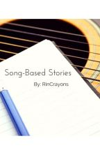Song Based Stories by RinCrayons