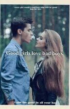 Good girls love bad boys. by alejandra_navarro570