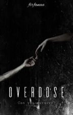 Overdose by firfanaa