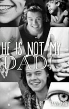HE IS NOT MY DAD!||HS by TannyaRS8
