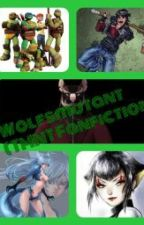 Wolfsmutant (TMNT Fanfiction) by Fantasygirlwritter