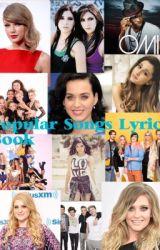 Popular Songs Lyric Book by rhigrace2215