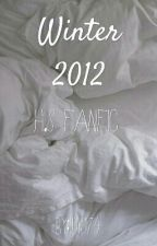 winter 2012- H.S fanfic by idk174