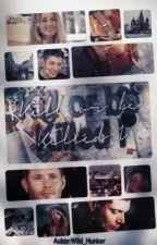 Kill or be Killed I by Wild_Hunter