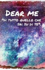Dear Me by SinfoniaSilenziosa