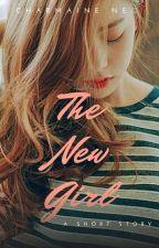 The New Girl by CharmaineLovesyouzxc