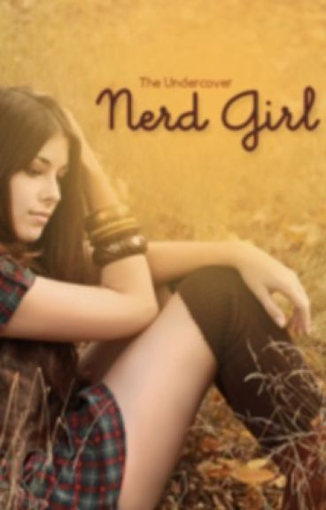 The Undercover Nerd Girl