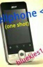 cellphone <3 (one shot) by bluekies14
