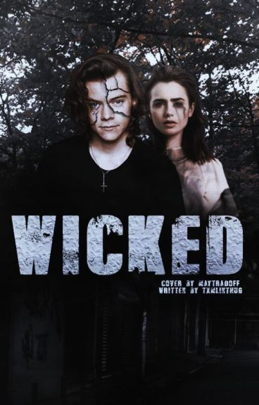 Wicked. H.S.