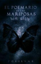 El poemario de las Mariposas sin Alas by Polillas