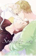 Somente seu by Shiro-usagi-