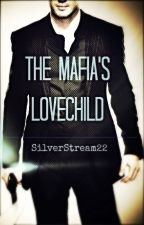 The Mafia's Lovechild [WATTYS2016] by SilverStream22