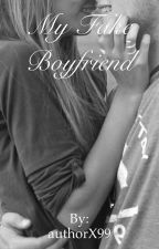 My Fake Boyfriend (#Wattys2016) by authorX99