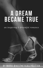 A Dream Became True • Ariana Grande by Krazygirlmaria
