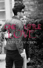 One Little Love {Zayn&Perrie} by Fairytale_94