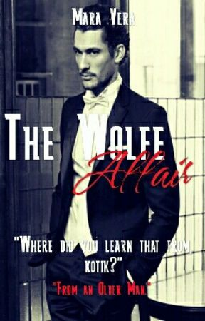 The Wolfe Affair [**Completed**] by MissGandyObssesions