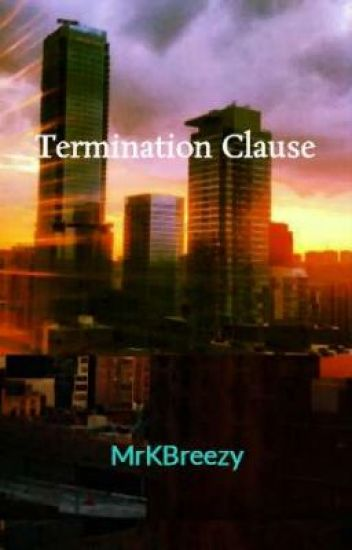 Termination Clause