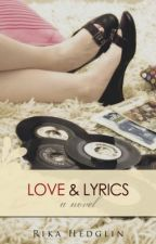 Love & Lyrics (Editing) by Rikolah