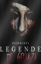 Legende de groaza by RoxxRoxy1
