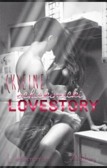(K)eine schickimicki Lovestory