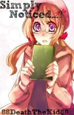 Simply Noticed [Hetalia Fanfic] ((ON HOLD)) by _InfinityOnHigh_