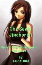 The Senju Jinchuriki (naruto shippuden fanfic)(on hold) by sasha1004