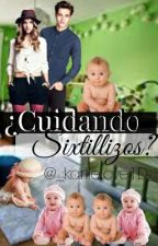 ¿Cuidando Sixtillizos? by _KarliLove1D_