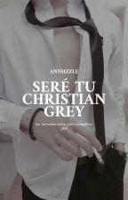 Seré tu Christian Grey [Erótica] [slow updates] by Annhzzle