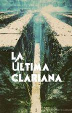 La última clariana (El Corredor del Laberinto) by dxrkandwild