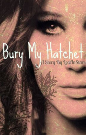 Bury My Hatchet by LostInStars