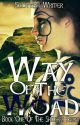 Way of the Woad (Book One Of The Shíoghra Series) by Scottish_writer