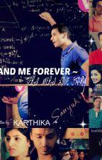 You and Me forever ~ Teri Meri Lovestory by AditiKarthika