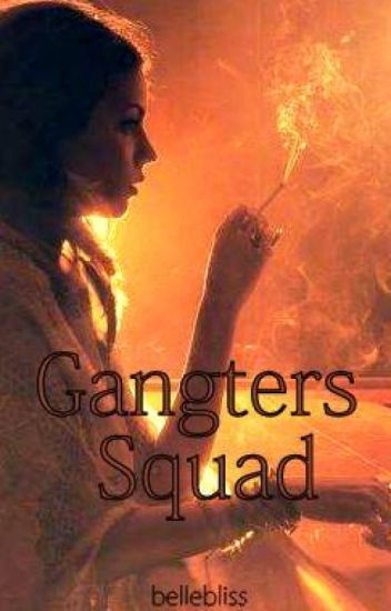 Gangsters Squad ( Teen Gangsters Clash )