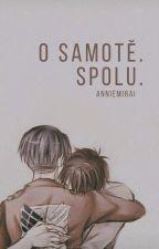 O samotě. Spolu. [Shingeki no Kyojin; CZ] by AnnieMirai