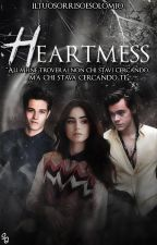 HEARTMESS[IN REVISIONE] by iltuosorrisoesolomio
