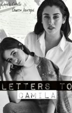 Letters To Camila - Segunda Temporada by switch5hearts
