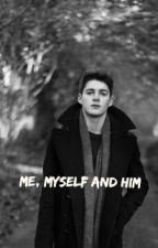 Me, Myself and Him (Finn Harries) by CelisGap