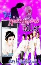 My Anonymous Caller (complete) by iamNashix22