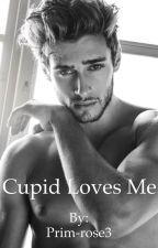 Cupid loves me by Prim-rose3