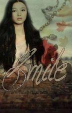 S.M.I.L.E by mrpredictable